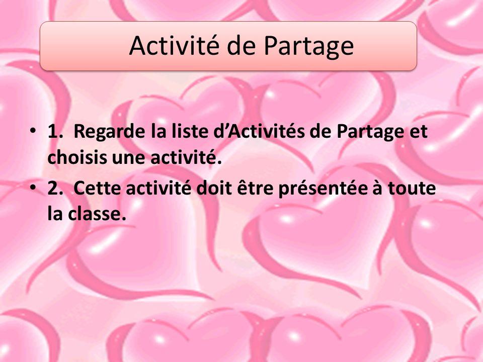 1.Regarde la liste dActivités de Partage et choisis une activité.