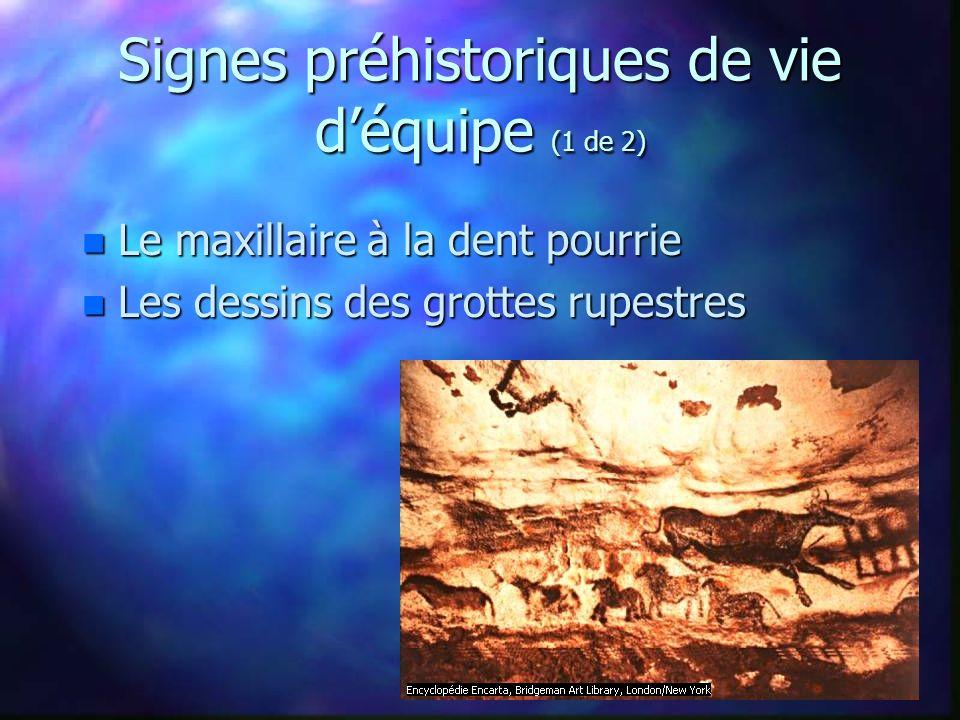 Signes préhistoriques de vie déquipe (2 de 2) n Stonehenge n LÎle de Pâques...