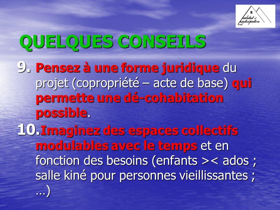 QUELQUES CONSEILS 9.
