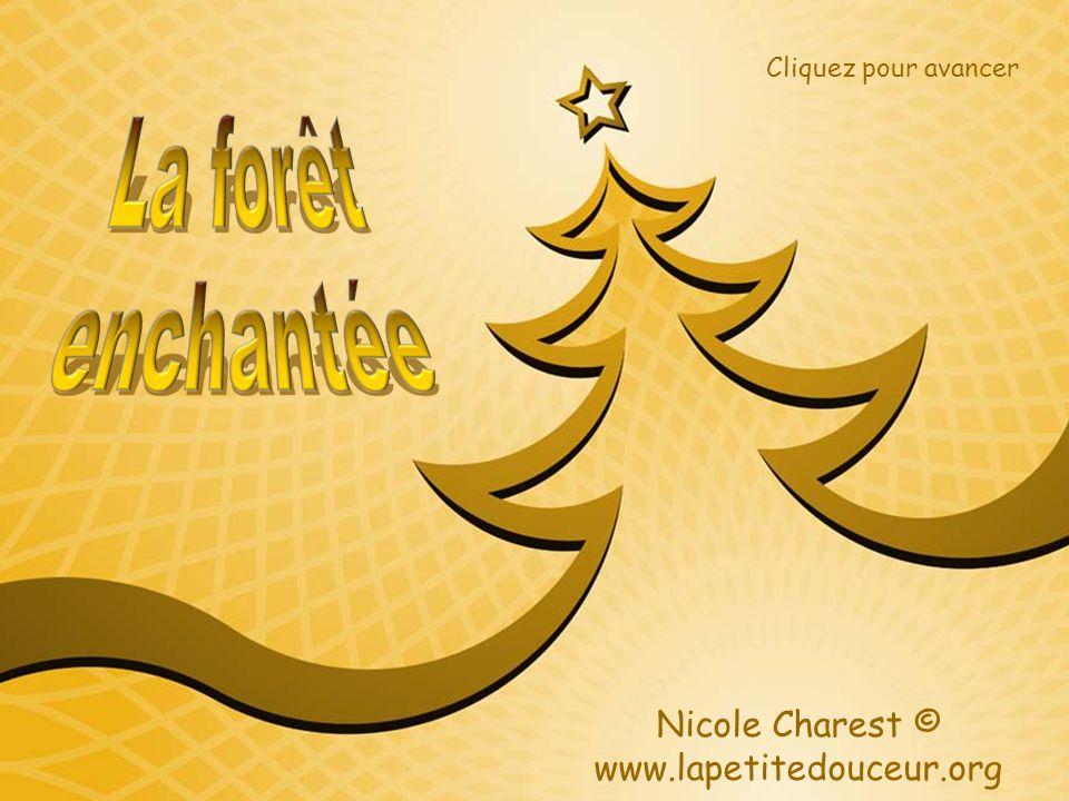 Nicole Charest © www.lapetitedouceur.org Cliquez pour avancer