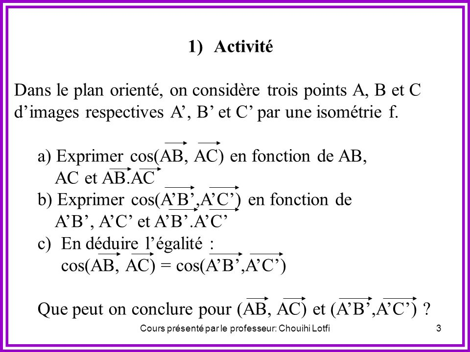 2 I. Classification des isométries