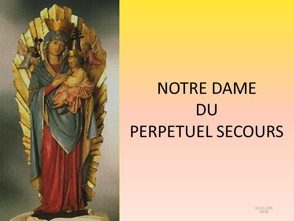NOTRE DAME DU PERPETUEL SECOURS DUVILLERS IRENE