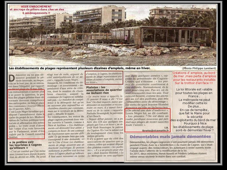 Créations d emplois, au bord de mer,mais perte demplois pour les restaurants installés Sur le trottoir den face !!.