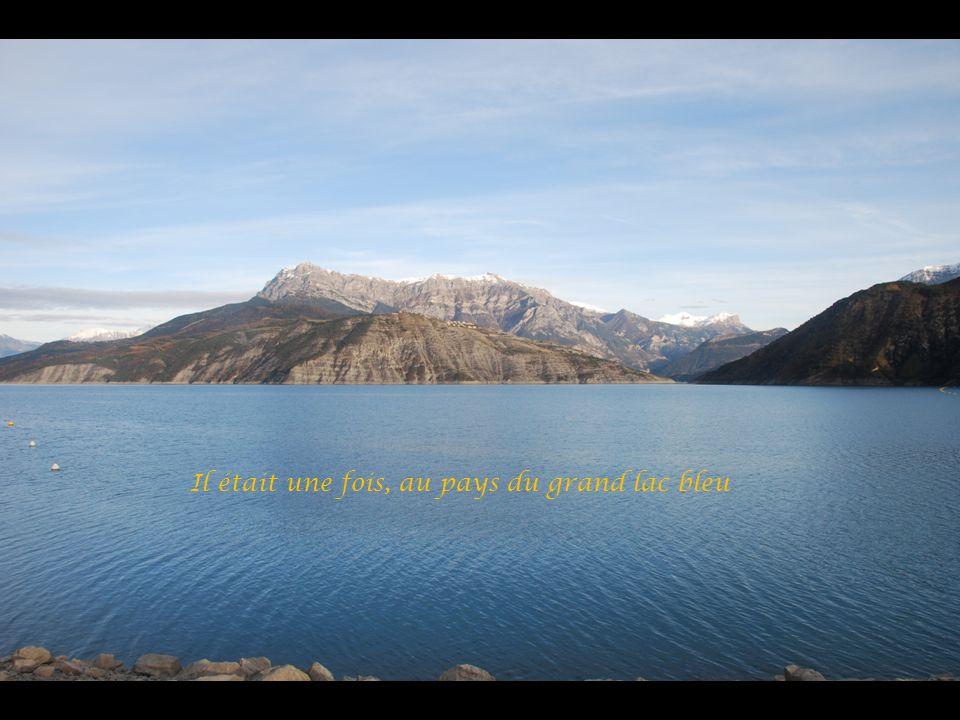 Il était une fois, au pays du grand lac bleu
