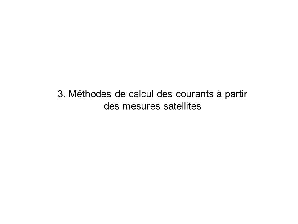 3. Méthodes de calcul des courants à partir des mesures satellites
