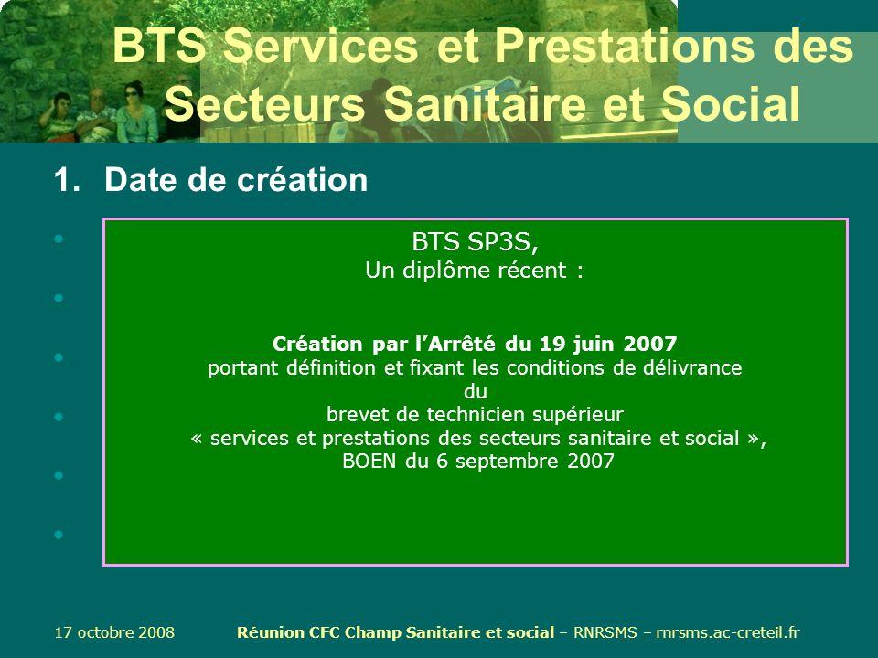 17 octobre 2008 Réunion CFC Champ Sanitaire et social – RNRSMS – rnrsms.ac-creteil.fr BTS Services et Prestations des Secteurs Sanitaire et Social 1.D