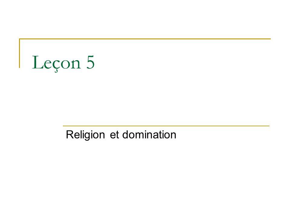 Leçon 5 Religion et domination