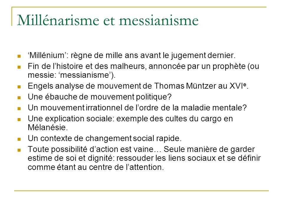Millénarisme et messianisme Millénium: règne de mille ans avant le jugement dernier. Fin de lhistoire et des malheurs, annoncée par un prophète (ou me