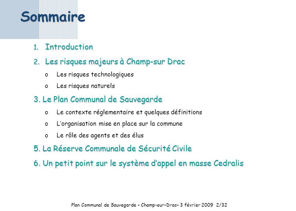 Plan Communal de Sauvegarde – Champ-sur-Drac– 3 février 20092/32 1.