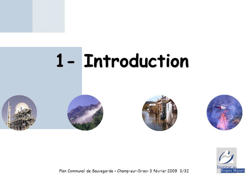 Plan Communal de Sauvegarde – Champ-sur-Drac– 3 février 20093/32 1- Introduction