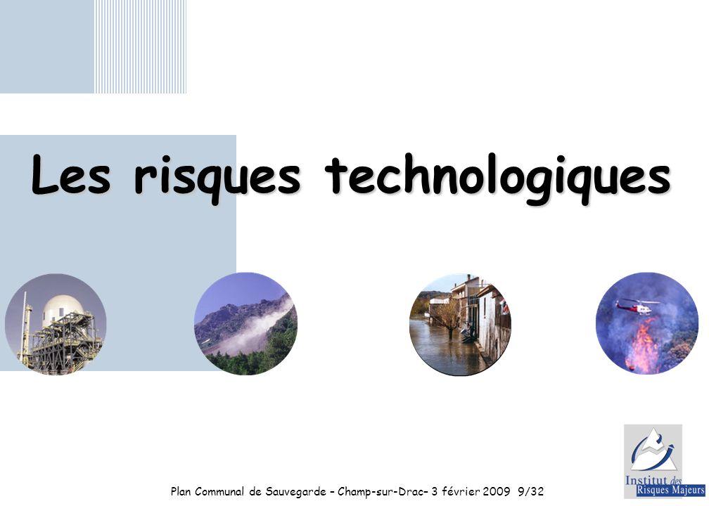 Plan Communal de Sauvegarde – Champ-sur-Drac– 3 février 20099/32 Les risques technologiques