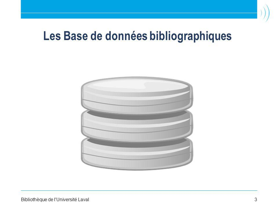 Les Base de données bibliographiques Bibliothèque de l'Université Laval3