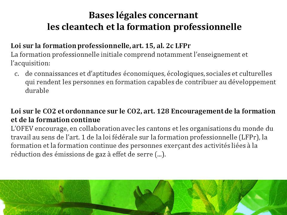 Bases légales concernant les cleantech et la formation professionnelle Loi sur la formation professionnelle, art.