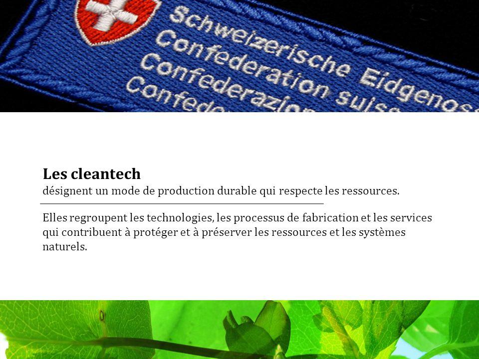 Les cleantech désignent un mode de production durable qui respecte les ressources.