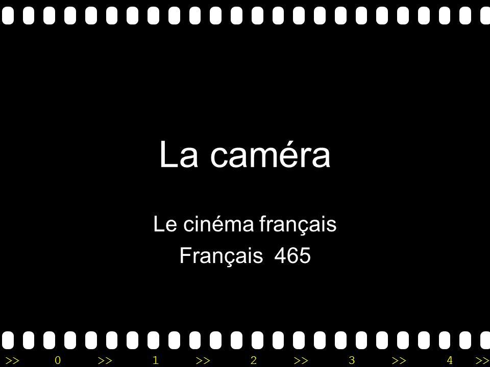 >>0 >>1 >> 2 >> 3 >> 4 >> La caméra Le cinéma français Français 465