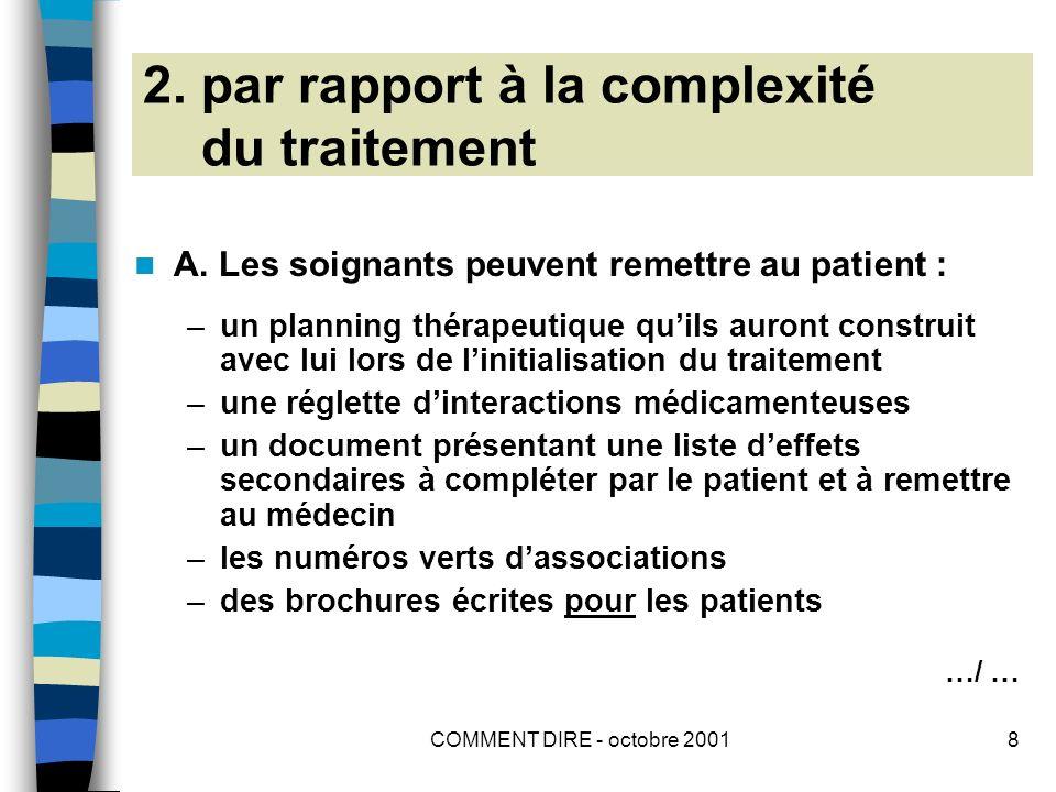 COMMENT DIRE - octobre 20019 COMPLEXITE DU TRAITEMENT (suite) B.
