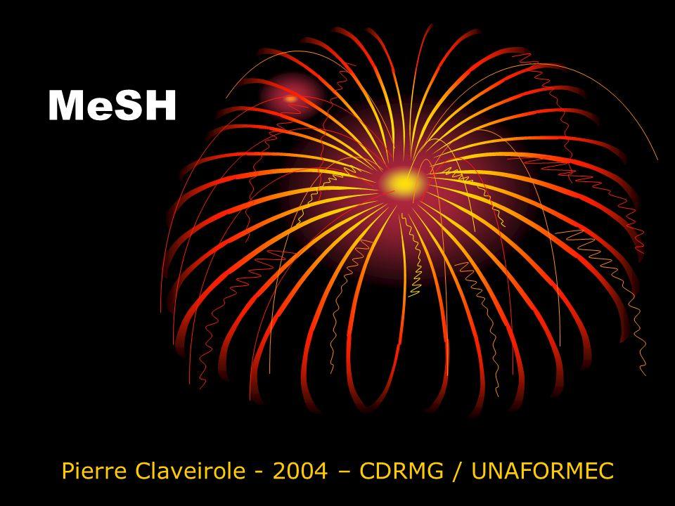 MeSH Pierre Claveirole - 2004 – CDRMG / UNAFORMEC