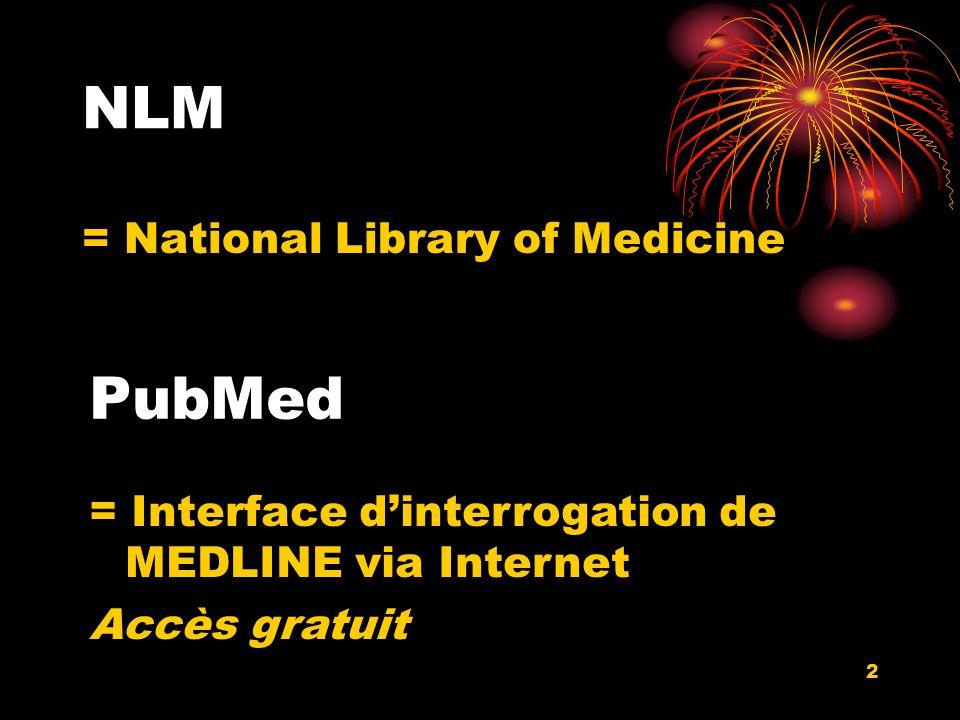 3 MEDLINE Banque de données bibliographiques Contient des notices structurées, standardisées Faisant références à des articles biomédicaux publiés dans des revues internationales Qui sont eux-même payants ou en accès libre