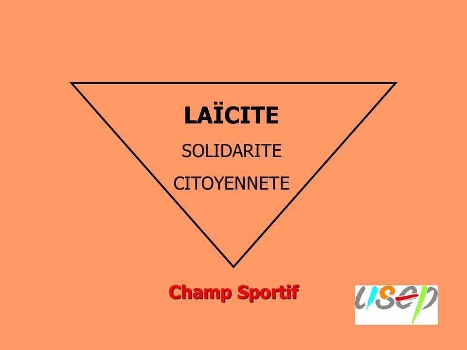 Champ Sportif LAÏCITE SOLIDARITE CITOYENNETE