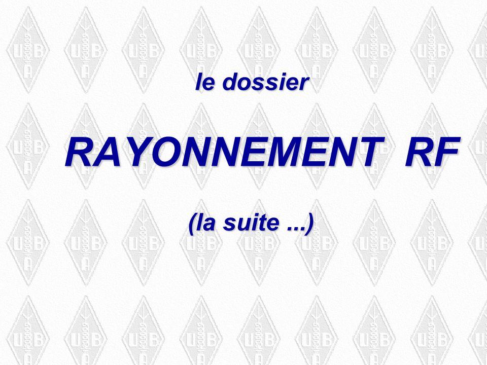 le dossier RAYONNEMENT RF (la suite...)