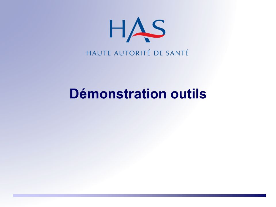 Démonstration outils