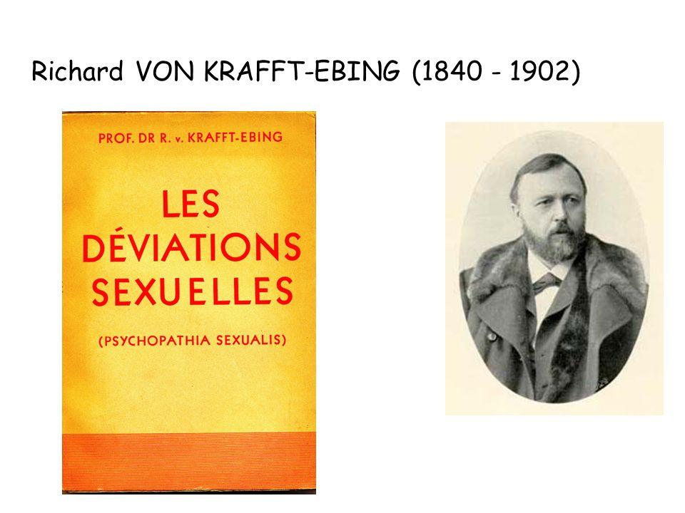 Richard VON KRAFFT-EBING (1840 - 1902)