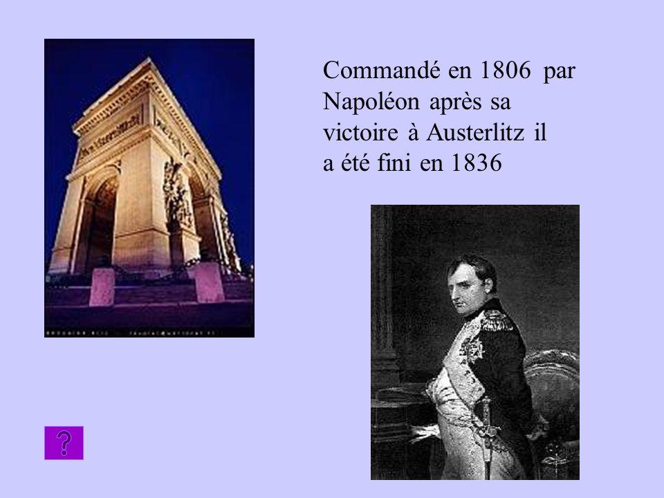 Commandé en 1806 par Napoléon après sa victoire à Austerlitz il a été fini en 1836