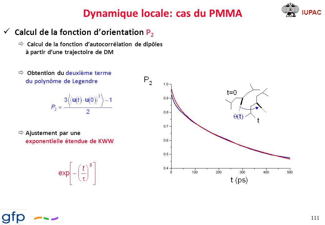 IUPAC Dynamique locale Dynamique bimodale ð mouvements de libration aux faibles temps ð transitions conformationnelles à une échelle plus grande 112