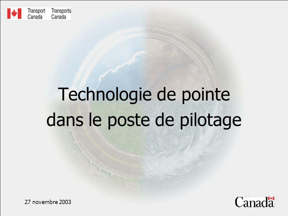 27 novembre 2003 Technologie de pointe dans le poste de pilotage