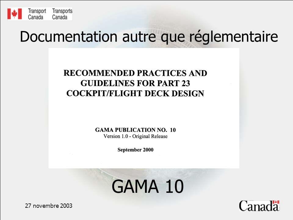 27 novembre 2003 Documentation autre que réglementaire GAMA 10