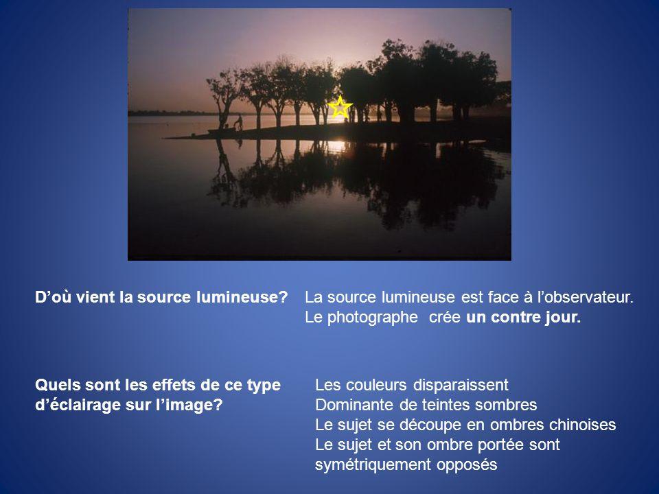Doù vient la source lumineuse?La source lumineuse est face à lobservateur. Le photographe crée un contre jour. Quels sont les effets de ce type déclai