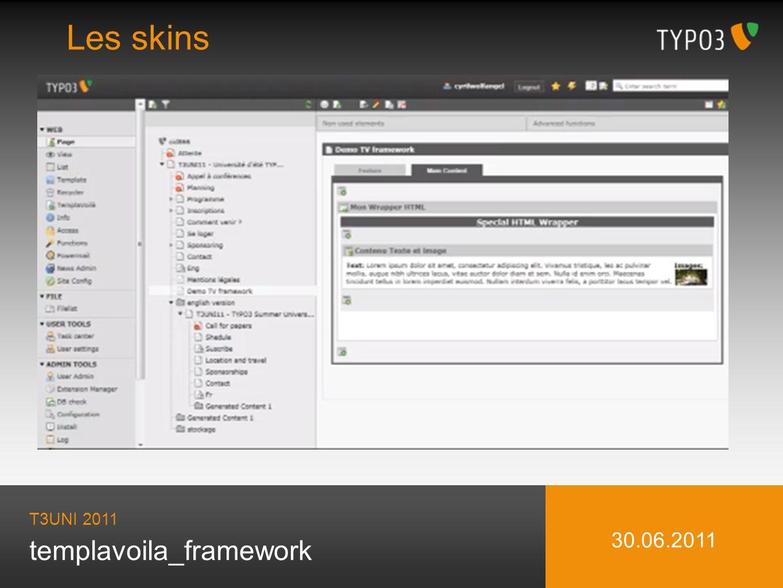 templavoila_framework Les skins T3UNI 2011 30.06.2011