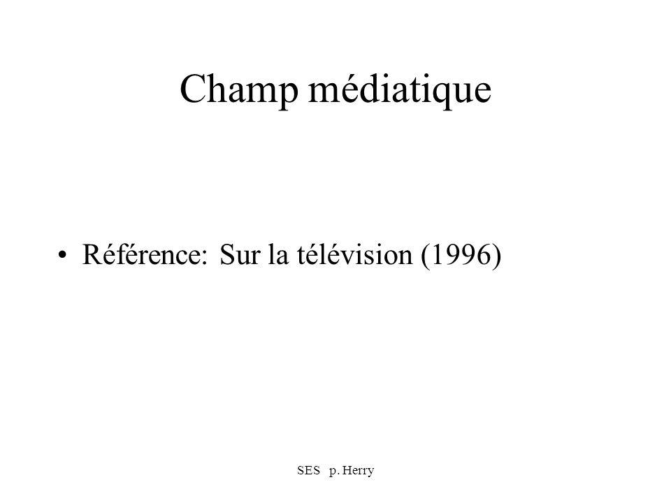 SES p. Herry Champ médiatique Référence: Sur la télévision (1996)