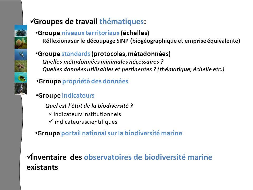 Inventaire des observatoires de biodiversité marine existants Groupe indicateurs Quel est l'état de la biodiversité ? Indicateurs institutionnels indi