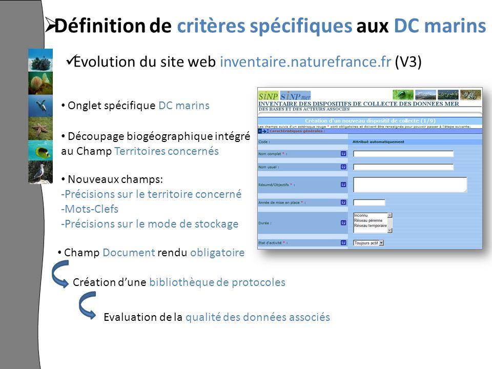 Définition de critères spécifiques aux DC marins Evolution du site web inventaire.naturefrance.fr (V3) Onglet spécifique DC marins Découpage biogéogra