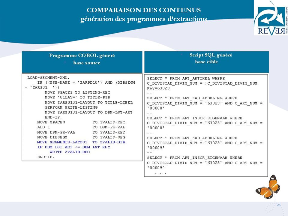 23 COMPARAISON DES CONTENUS génération des programmes dextractions