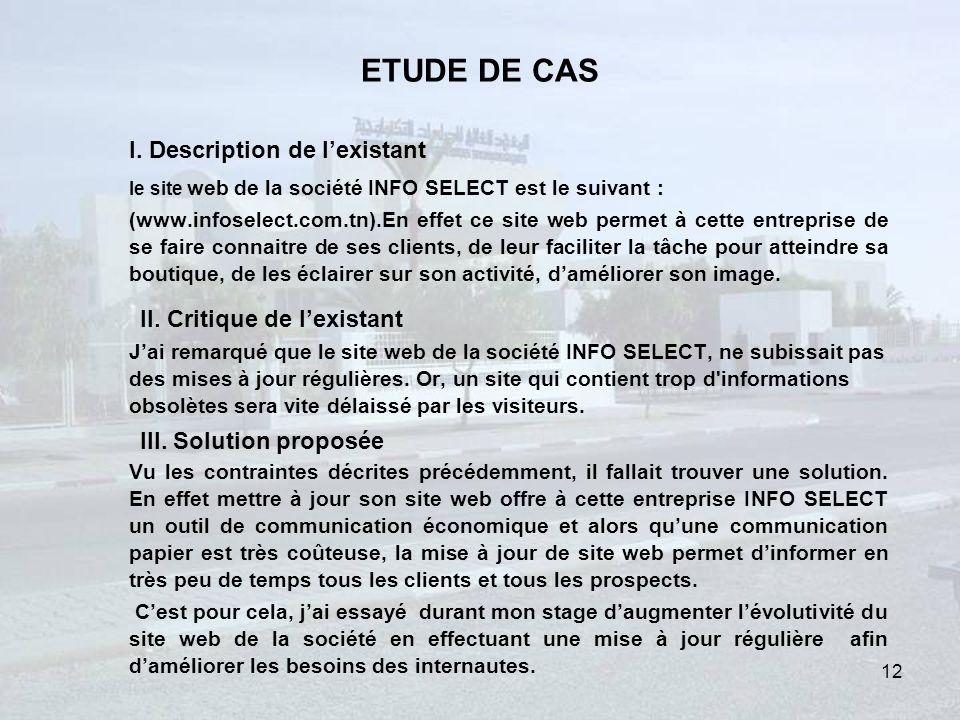 ETUDE DE CAS I.