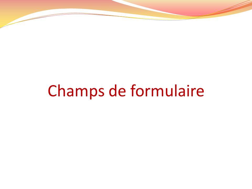 Champs de formulaire