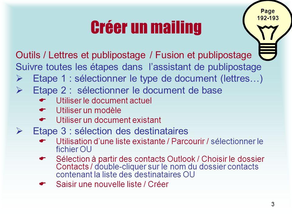 4 Publipostage Etape 4 : écrire une lettre Insérer les champs dans le document principal Positionner le point dinsertion à lendroit où doit être imprimé le contenu du champ.