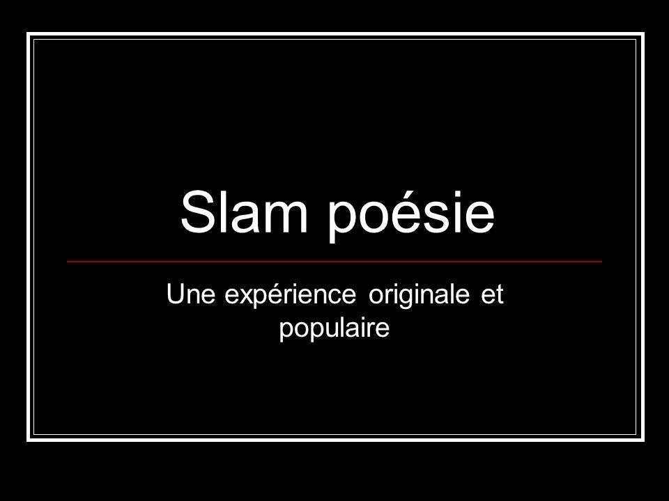 Slam poésie Une expérience originale et populaire