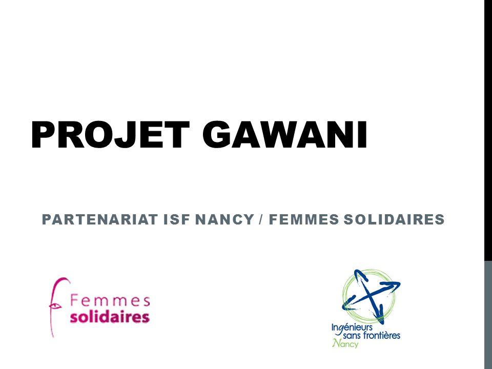 PROJET GAWANI PARTENARIAT ISF NANCY / FEMMES SOLIDAIRES