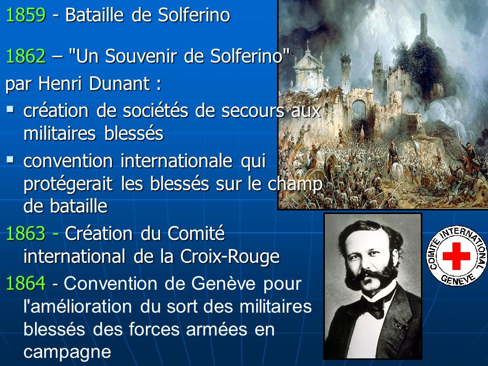 1859 - Bataille de Solferino 1862 –