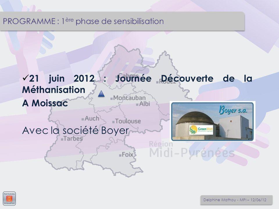 21 juin 2012 : Journée Découverte de la Méthanisation A Moissac Avec la société Boyer Delphine Mathou - MPI – 12/06/12