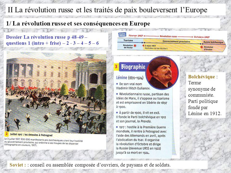 II La révolution russe et les traités de paix bouleversent lEurope 1/ La révolution russe et ses conséquences en Europe Dossier La révolution russe p