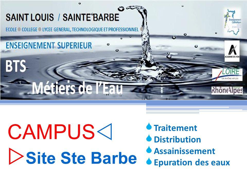 CAMPUS Site Ste Barbe Traitement Distribution Assainissement Epuration des eaux