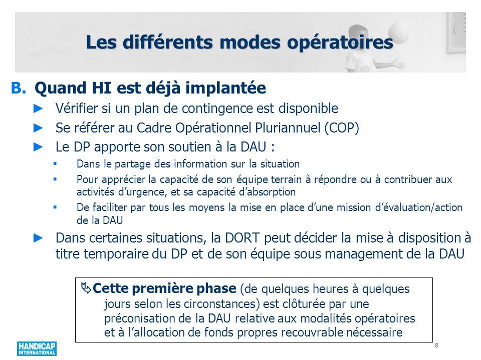 Les différents modes opératoires 9