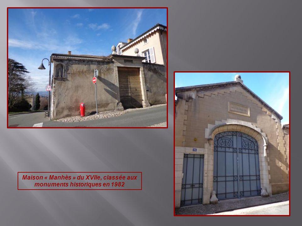 Maison « Manhès » du XVIIe, classée aux monuments historiques en 1982