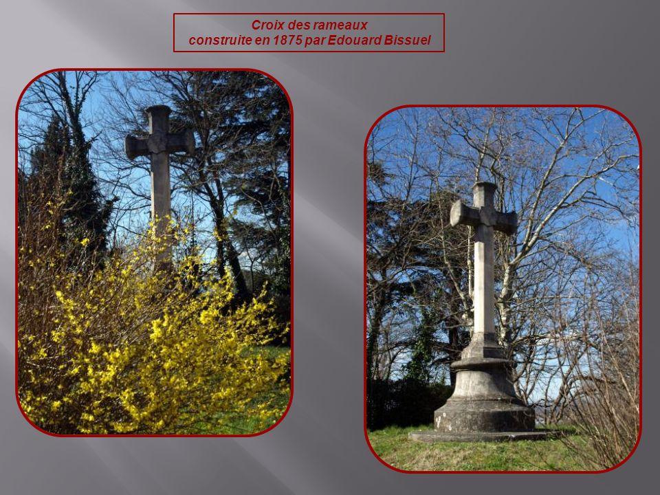 Croix des rameaux construite en 1875 par Edouard Bissuel