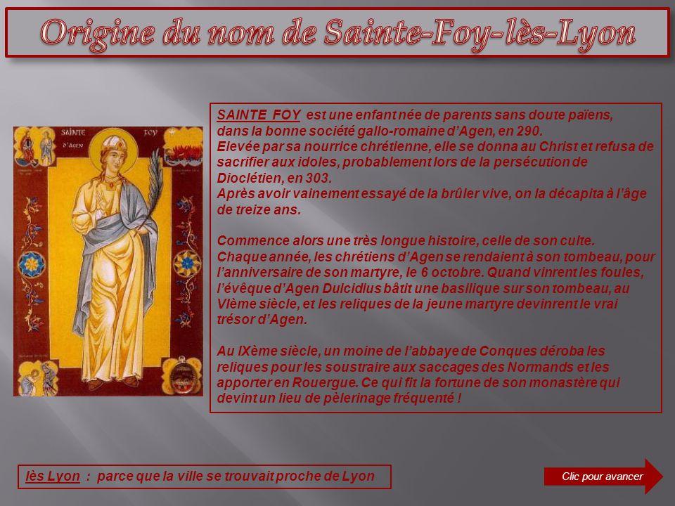 SAINTE FOY est une enfant née de parents sans doute païens, dans la bonne société gallo-romaine dAgen, en 290. Elevée par sa nourrice chrétienne, elle