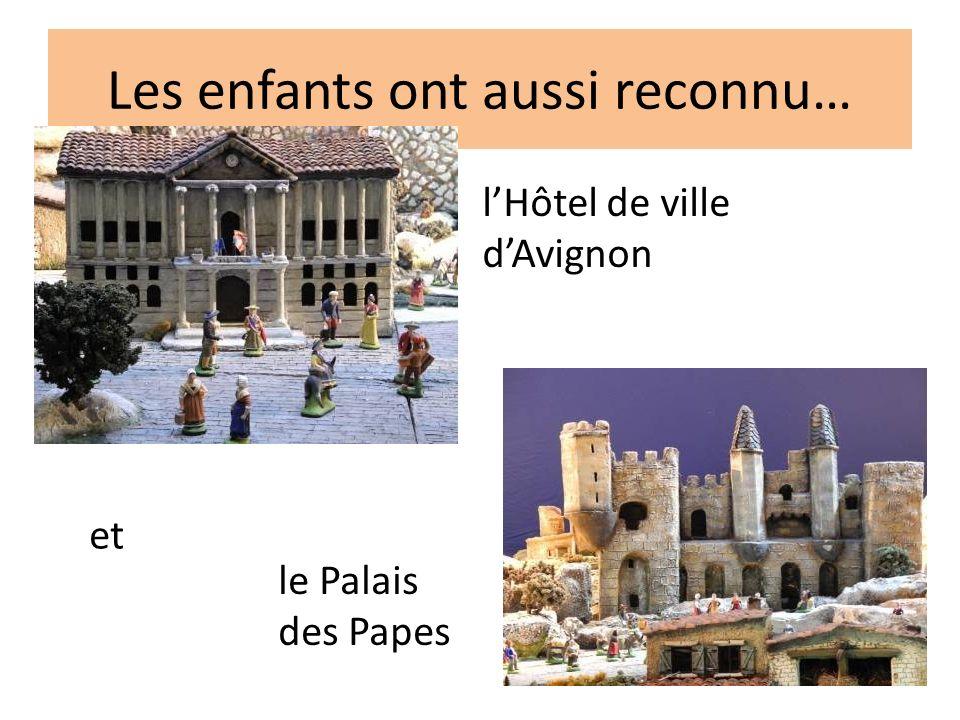 Les enfants ont aussi reconnu… lHôtel de ville dAvignon et le Palais des Papes